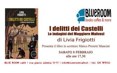 8 FEB   I delitti dei Castelli   Livia Frigiotti