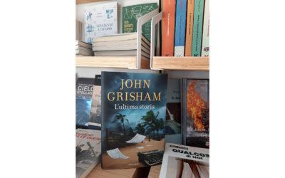 L'ULTIMA STORIA | John Grisham
