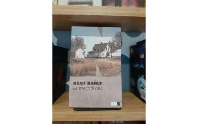 LA STRADA DI CASA | Kent Haruf