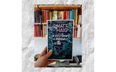 LA BIBLIOTECA DI MEZZANOTTE | di Matt Haig