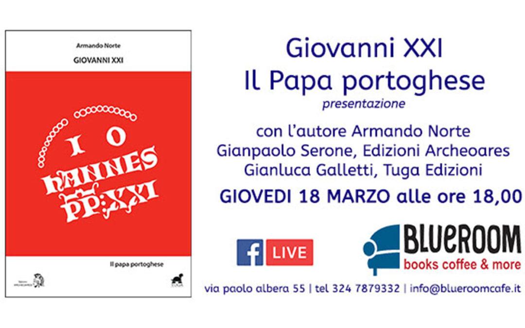 18 MAR | Giovanni XXI il Papa portoghese