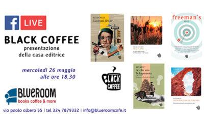 26 MAG | Edizioni BLACK COFFEE