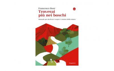 TROVERAI PIU' NEI BOSCHI   Francesco Boer